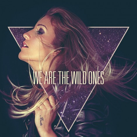 Nina – We Are The Wild Ones