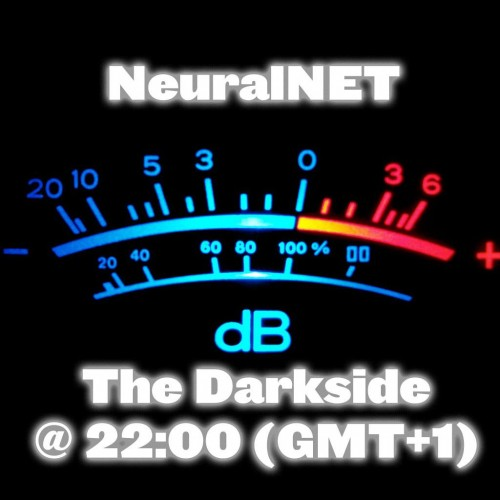 NeuralNET – The Darkside 30-08-14