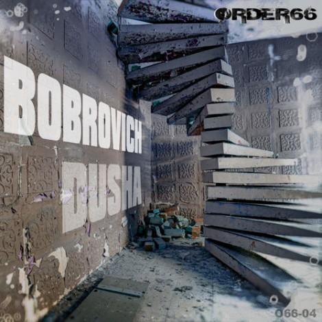Bobrovich – Dusha