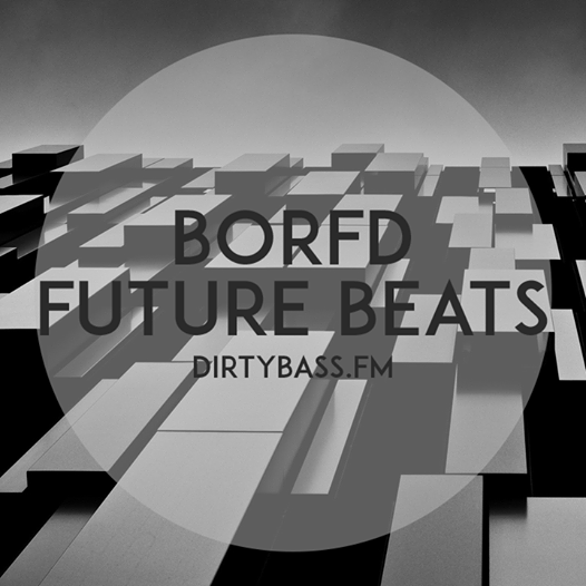 Borfd – Future Beats 03-07-2014