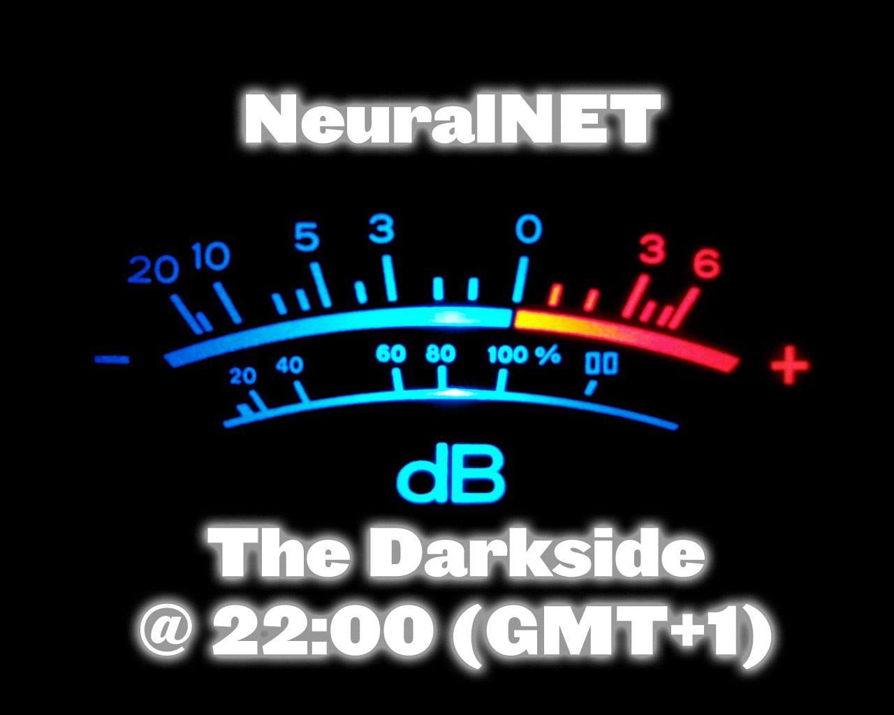 NeuralNET – The Darkside 30-08-14