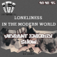 CJ Beep – Loneliness in the Modern World